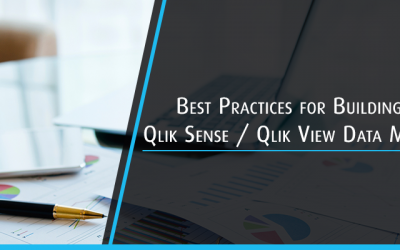 Best Practices for Building Qlik Sense / Qlik View Data Model
