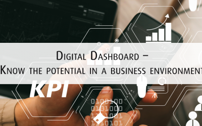 Digital Dashboard – Know the potential in a business environment
