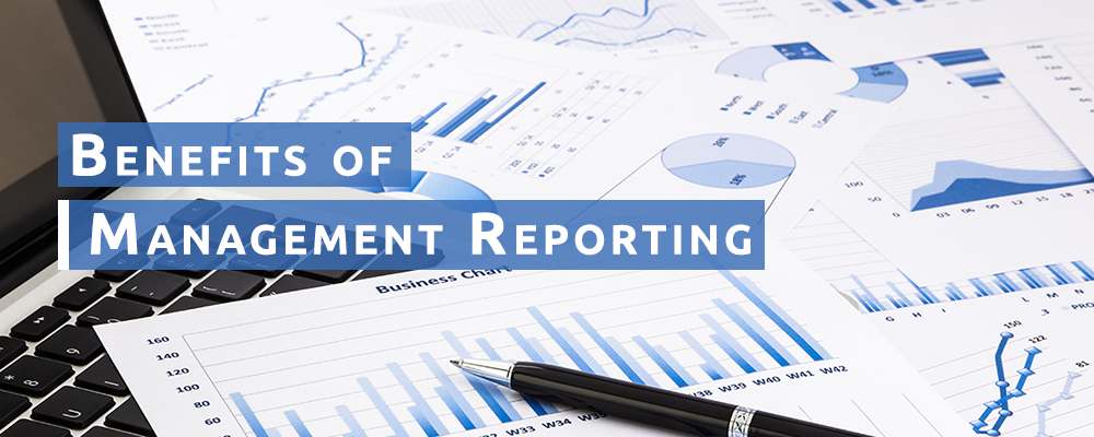 Benefits of Management Reporting-Best practices and Report Examples