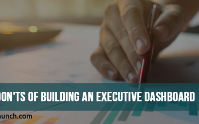 Do's and Don'ts of building an Executive Dashboard