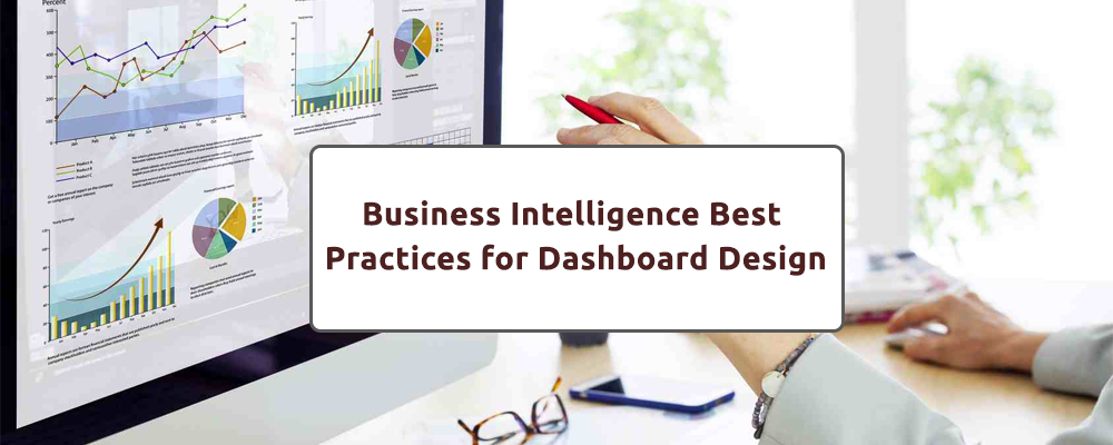 Business Intelligence Best Practices for Dashboard Design