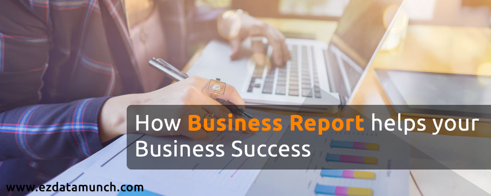 What is a Business Report and how does it help business success?
