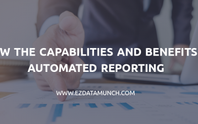 Know the Capabilities and Benefits of Automated Reporting