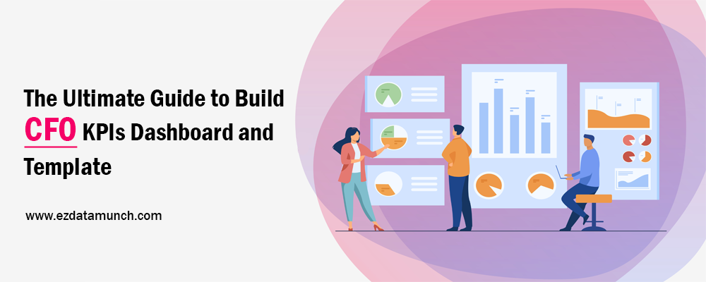 The Ultimate Guide to Build CFO KPIs Dashboard and Template